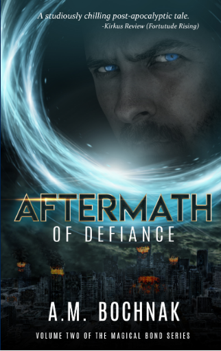 Aftermath of Defiance by A.M. Bochnak